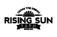 The Rising Sun Farm